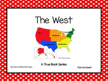 The West - A True Book