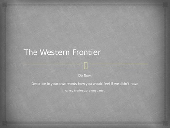 The Western Frontier Powerpoint