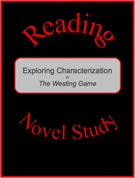 The Westing Game--Exploring Characterization Activity