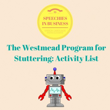 The Westmead Program for Stuttering (or Robot Talking): Ac