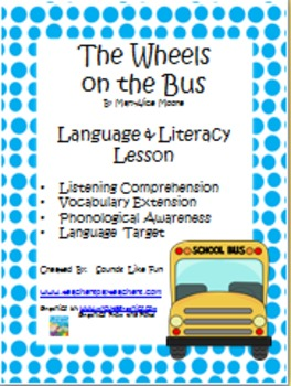 Language and Literacy Lesson: The Wheels on the Bus