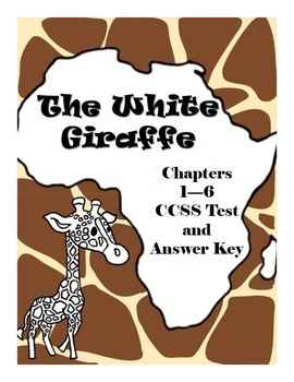 The White Giraffe Chapters 1-6 Comprehension Test