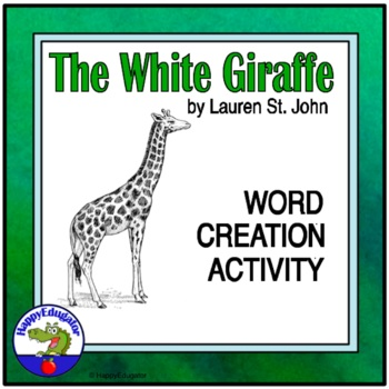 The White Giraffe Word Creation Activity
