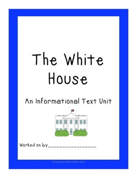 The White House - Close Reading and Writing Informational