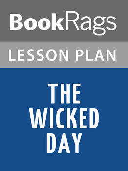 The Wicked Day Lesson Plans