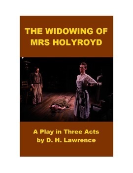 The Widowing of Mrs Holroyd - Three Act Play