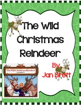 The Wild Christmas Reindeer by Jan Brett- A Complete Book