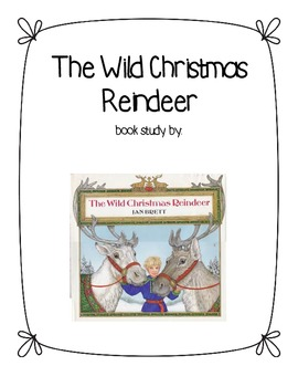The Wild Christmas Reindeer Common Core Comprehension Pack