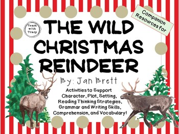 The Wild Christmas Reindeer by Jan Brett:  A Complete Lite