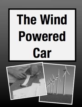 The Wind Powered Car: Cross Curricular STEM Project (Grades 3-5)