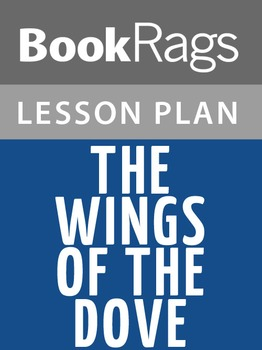 The Wings of the Dove Lesson Plans