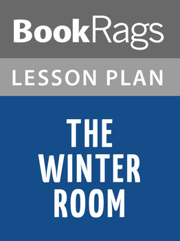 The Winter Room Lesson Plans