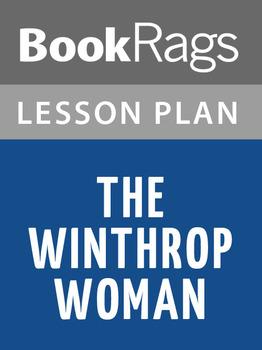 The Winthrop Woman Lesson Plans