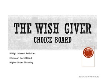 The Wish Giver Choice Board Tic Tac Toe Novel Activities A