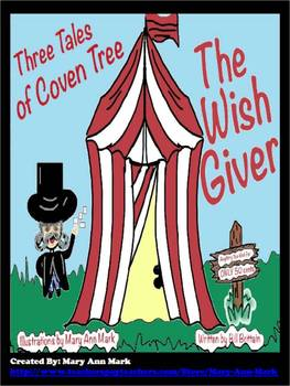 """The Wish Giver: Three Tales of Coven Tree"" A Reading Unit"