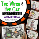 Halloween Preposition Book - The Witch and Her Cat