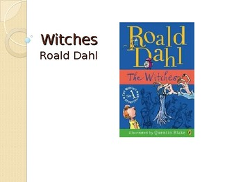 The Witches - Novel and Film Study - Powerpoint