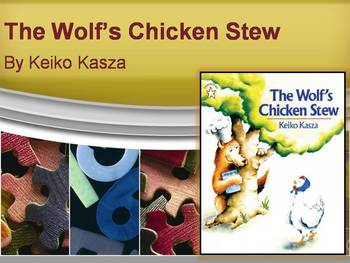 The Wolf's Chicken Stew by Kasza, Text Talk, Collaborative