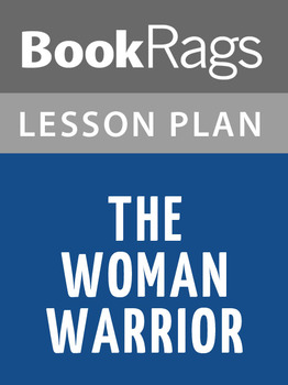 The Woman Warrior Lesson Plans