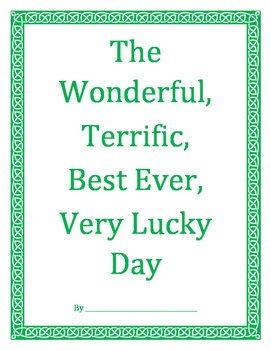 The Wonderful, Terrific, Very Lucky Day - St. Patrick's Da
