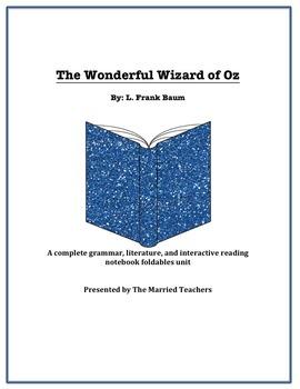 The Wonderful Wizard of Oz Literature, Grammar, & Interact