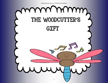 The Woodcutter's Gift - Tri-Folds + Activities ( 2nd Grade