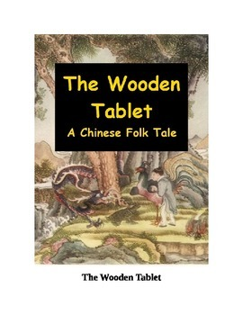 The Wooden Tablet - A Chinese Folk Tale