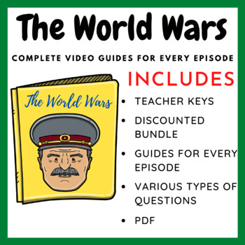 The World Wars: Complete Guides for Every Episode