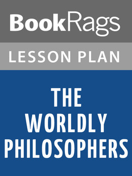 The Worldly Philosophers Lesson Plans