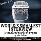 Yearbook Project, World's Smallest Interview, Interactive
