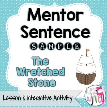 The Wretched Stone: Free Sample Mentor Sentence Lesson and