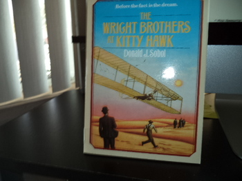 The Wright Brothers at Kitty Hawk  ISBN 0-590-42904-3