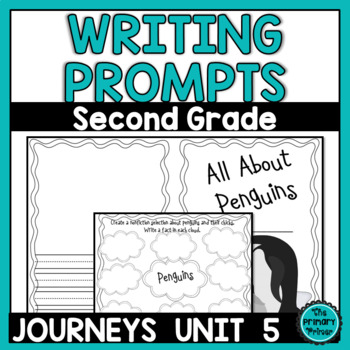 The Write Stuff:  Writing Papers for Journeys Grade Two Unit FIVE