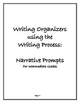 The Writing Process Using Narrative Prompts