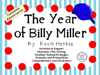 The Year of Billy Miller by Kevin Henkes: A Complete Novel Study!