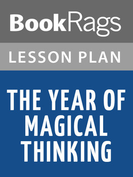 The Year of Magical Thinking Lesson Plans