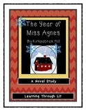 THE YEAR OF MISS AGNES Kirkpatrick Hill - Novel Study