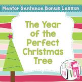 Bonus Mentor Sentence Lesson: The Year of the Perfect Chri