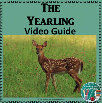 The Yearling Video Guide
