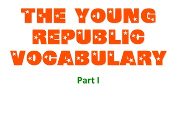 The Young Republic Vocabulary Part I