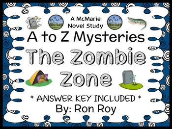 The Zombie Zone : A to Z Mysteries (Ron Roy) Novel Study /