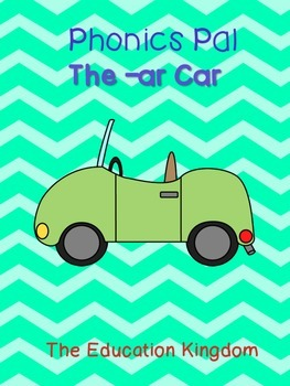 The -ar Car {A Phonics Pal}