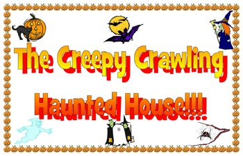 The creepy crawling haunted house