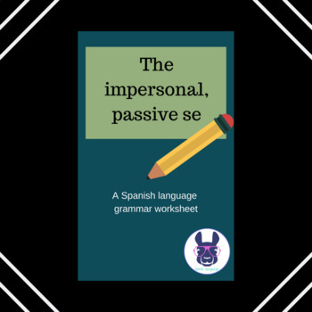 """The impersonal, passive """"se"""" in Spanish - Explanation and"""