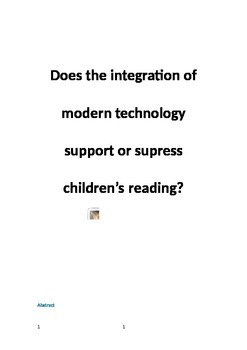 The integration of modern technology and the effects on ch