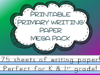 The perfect PRINTABLE Primary Lined Paper MEGA Pack 76 pages!