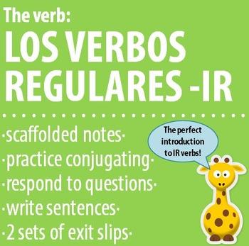 Spanish 1 - The verb: REGULAR -IR VERBS - Intro, Practice,
