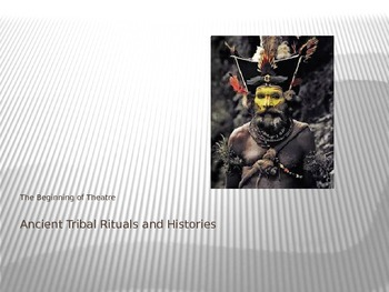 Theatre History: Ancient Tribal/Clan Performance Activity