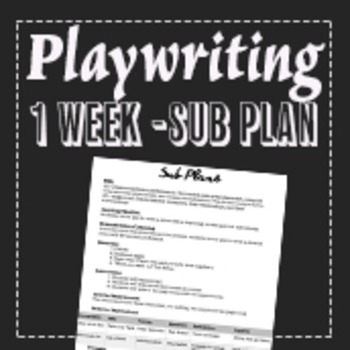 Theatre Playwriting Sub Lesson Plan
