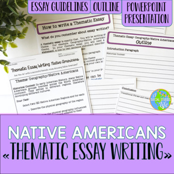 Native Americans Thematic Essay Writing